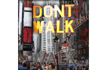 Don't Walk, NYC Stride 2